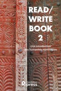 Pierre Mounier - Read/Write Book 2 - Une introduction aux humanités numériques.