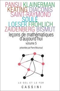 Pierre Mounoud - Leçons de mathématiques d'aujourd'hui - Volume 5.