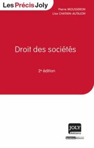 Pierre Mousseron et Lise Chatain-Autajon - Droit des sociétés.