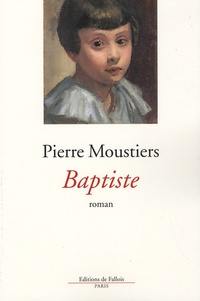 Pierre Moustiers - Baptiste.