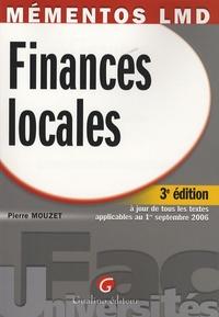 Finances locales- A jour de tous les textes applicables au 1er septembre 2006 - Pierre Mouzet |