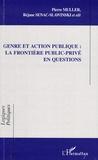 Pierre Müller et Réjane Sénac-Slawinski - Genre et action publique : la frontière public-privé en questions.