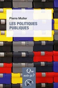 Pierre Müller - Les politiques publiques.