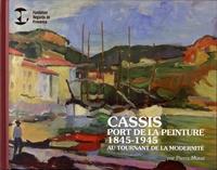Cassis, port de la peinture (1845-1945) - Au tournant de la modernité.pdf