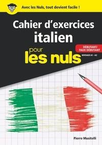 Histoiresdenlire.be Cahier d'exercices Italien pour les nuls - Débutant/Faux débutant Niveaux A1-A2 Image