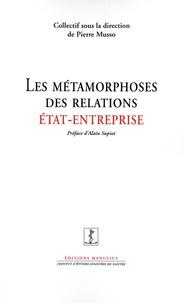 Pierre Musso - Les métamorphoses des relations Etat/Entreprise.