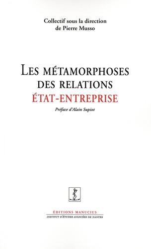 Les métamorphoses des relations Etat/Entreprise