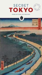 Pierre Mustière - Secret Tokyo.