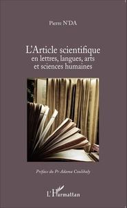 Pierre N'Da - L'article scientifique en lettres, langues, arts et sciences humaines.