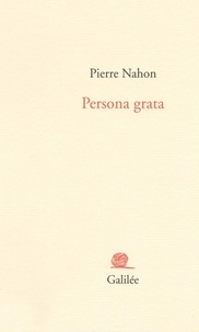 Pierre Nahon - Persona grata.