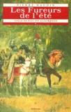 Pierre Naudin - Cycle de Gui de Clairbois Tome 1 : Les fureurs de l'été.