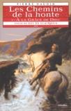 Pierre Naudin - Cycle de Gui de Clairbois Tome 3 : Les Chemins de la honte - A la grâce de Dieu.