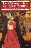 Pierre Naudin - Cycle de Gui de Clairbois Tome 5 : Le Champ clos de Montendre - Tome 1, Les pèlerins du devoir.