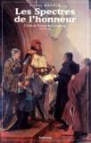 Pierre Naudin - Cycle de Tristan de Castelreng Tome 7 : Les spectres de l'honneur.