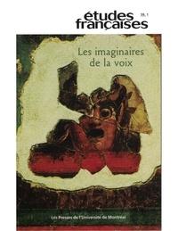 Pierre Nepveu et Marie-Pascale Huglo - Volume 39, numéro 1, 2003 - Les imaginaires de la voix.