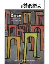 Pierre Nepveu et Véronique Cnockaert - Volume 39, numéro 2, 2003 - Zola, explorateur des marges.