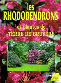 Pierre Nessmann - Les rhododendrons et plantes de terre de bruyère.