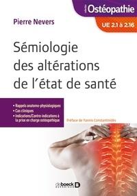 Pierre Nevers - Sémiologie des altérations de l'état de santé - UE 2.1 à 2.16.
