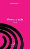 Pierre Ngouala - Cerceau noir - Poésie.