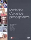 Pierre-Nicolas Carron et Fabrice Dami - Médecine d'urgence préhospitalière. 1 DVD