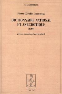 Pierre-Nicolas Chantreau - Dictionnaire national et anecdotique.