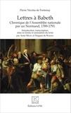 Pierre Nicolas de Fontenay - Lettres à Babeth - Chroniques de l'Assemblée nationale par un Normand, 1789-1791.