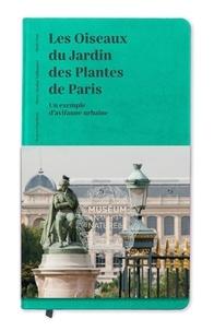 Pierre Nicolau-Guillaumet - Les oiseaux du Jardin des Plantes de Paris - Un exemple d'avifaune urbaine.