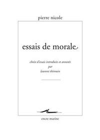 Pierre Nicole - Essais de morale.