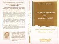 Pierre-Noël Denieuil - Les entrepreneurs du developpement - l'ethno-industrialisation en tunisie : la dynamique de sfax.