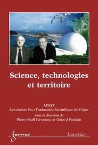 Pierre-Noël Favennec et Gérard Poulain - Science, technologies et territoire (APAST).