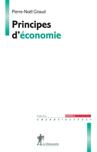 Pierre-Noël Giraud - Principes d'économie.