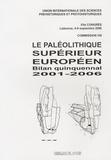 Pierre Noiret - Le paléolithique supérieur européen - Bilan quinquennal 1996-2001.
