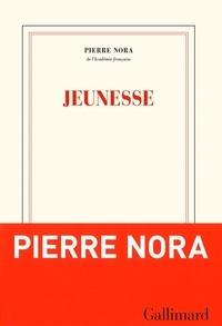 Pierre Nora - Jeunesse.
