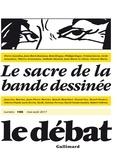 Pierre Nora - Le Débat N° 195, Mai-août 201 : Le sacre de la bande dessinée.