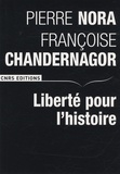 Pierre Nora et Françoise Chandernagor - Liberté pour l'histoire.