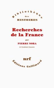Pierre Nora - Recherches de la France.
