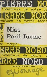 Pierre Nord et Françoise Nord - Miss péril jaune.