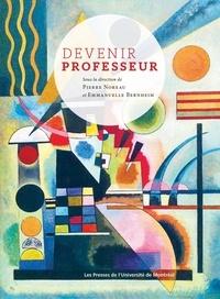 Pierre Noreau et Emmanuelle Bernheim - Devenir professeur.
