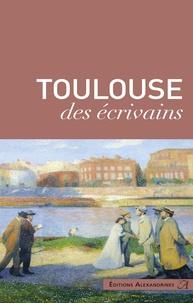 Pierre Nouilhan - Toulouse des écrivains.