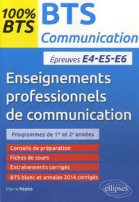 Pierre Ntoko - BTS communication, enseignements professionnels de communication, 1e et 2e année - Epreuves écrites E4-E5-E6.