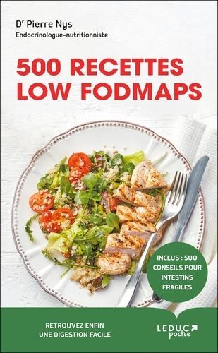 Pierre Nys - 500 recettes Low Fodmaps.