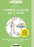 Pierre Nys - J'arrête le sucre en 7 jours.
