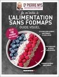 Pierre Nys - Je m'initie à l'alimentation sans fodmaps guide - Guide visuel.