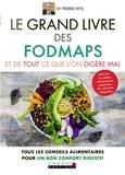 Pierre Nys - Le grand livre des Fodmaps et de tout ce que l'on digère mal.