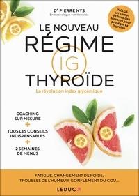 Pierre Nys - Le nouveau régime IG thyroïde - La révolution index glycémique.