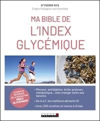 Pierre Nys - Ma bible de l'index glycémique.
