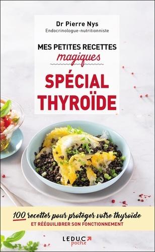 Mes petites recettes magiques spécial thyroïde - 9791028511111 - 4,99 €