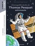 Pierre Oertel - L'incroyable destin de Thomas Pesquet, spationaute.