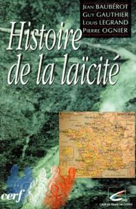 Pierre Ognier et Jean Baubérot - Histoire de la laïcité.
