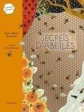 Pierre-Olivier Bannwarth et Fanny Ducassé - Secrets d'abeilles.